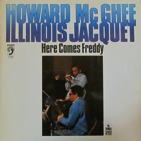 HOWARD McGHEE & ILLINOIS JACQUET – Here Comes Freddy LP (Original)