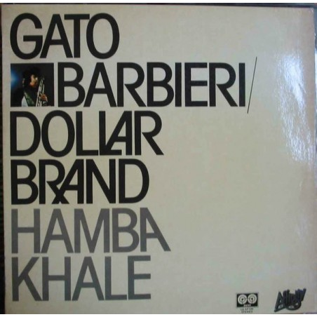 GATO BARBIERI / DOLLAR BRAND - Hamba Khale LP (Original)