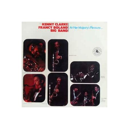 KENNY CLARKE, FRANCY BOLAND BIG BAND - At Her Majesty's Pleasure.... LP (Original)