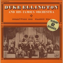 DUKE ELLINGTON & HIS FAMOUS ORCHESTRA - Hollywood 1941 - Classic Era LP