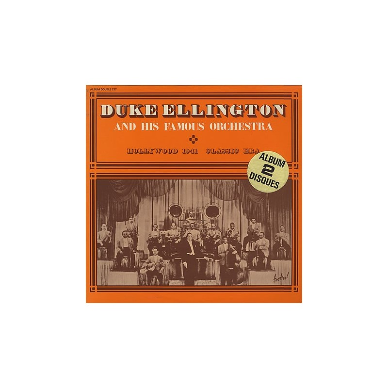 DUKE ELLINGTON & HIS FAMOUS ORCHESTRA - Hollywood 1941 - Classic Era LP