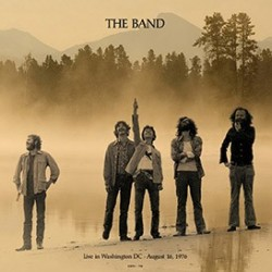 THE BAND - Live In Washington DC August 16,1976
