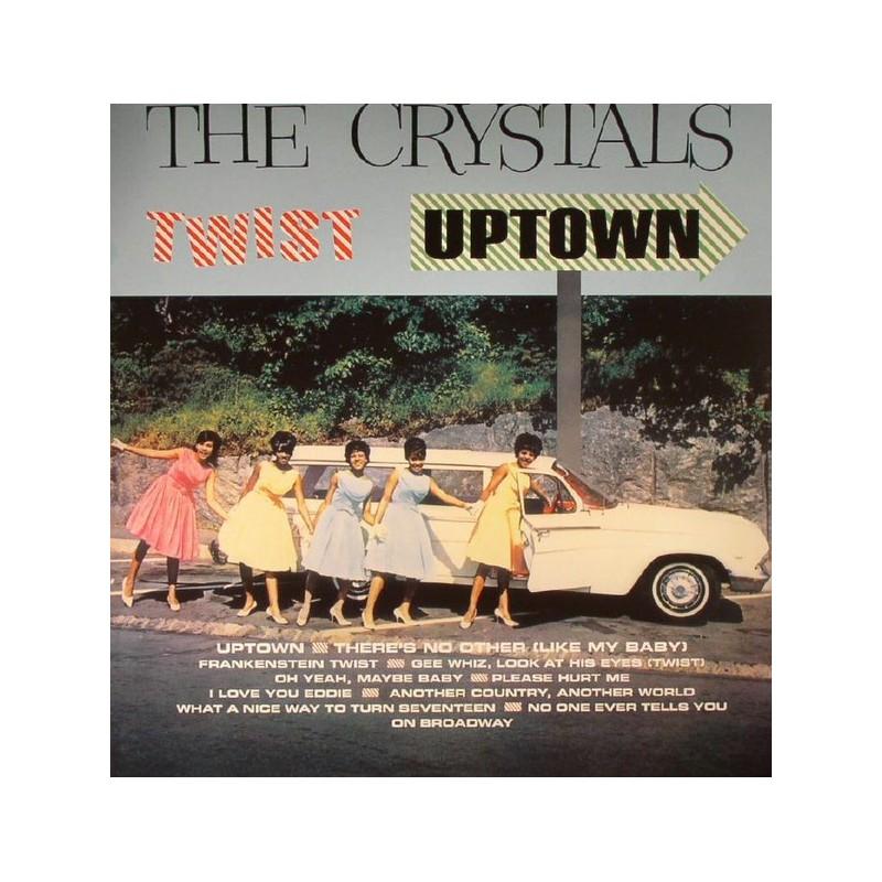 CRYSTALS - Twist Uptown LP