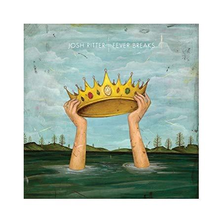 JOSH RITTER - Fever Breaks LP