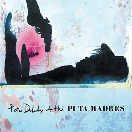 PETE DOHERTY & THE PUTA MADRES - Pete Doherty & The Puta Madres CD
