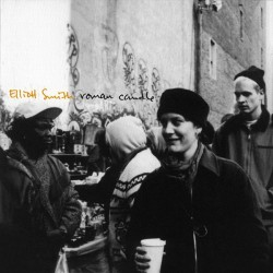 ELLIOTT SMITH - Roman Candle CD