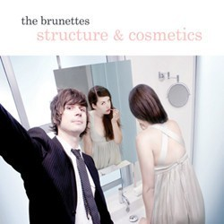 THE BRUNETTES - Structure & Cosmetics CD