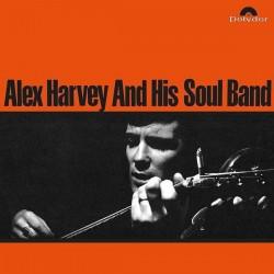 ALEX HARVEY & HIS SOUL BAND - Alex Harvey And His Soul Band LP