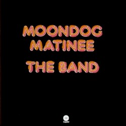 ‎ ‎‎THE BAND - Moondog Matinee LP