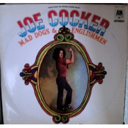 JOE COCKER - Mad Dogs & Englishmen LP