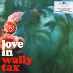 WALLY TAX - Love In LP