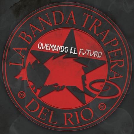 LA BANDA TRAPERA DEL RIO - Quemando El Futuro LP