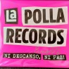 LA POLLA RECORDS - Ni Descanso, Ni Paz LP+CD