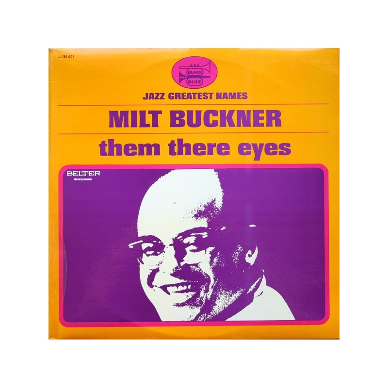 MILT BUCKNER - Them There Eyes LP