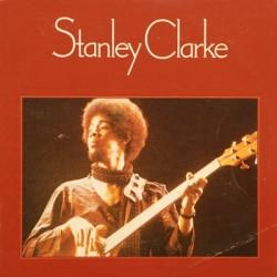 STANLEY CLARKE - Stanley Clarke LP (Original)