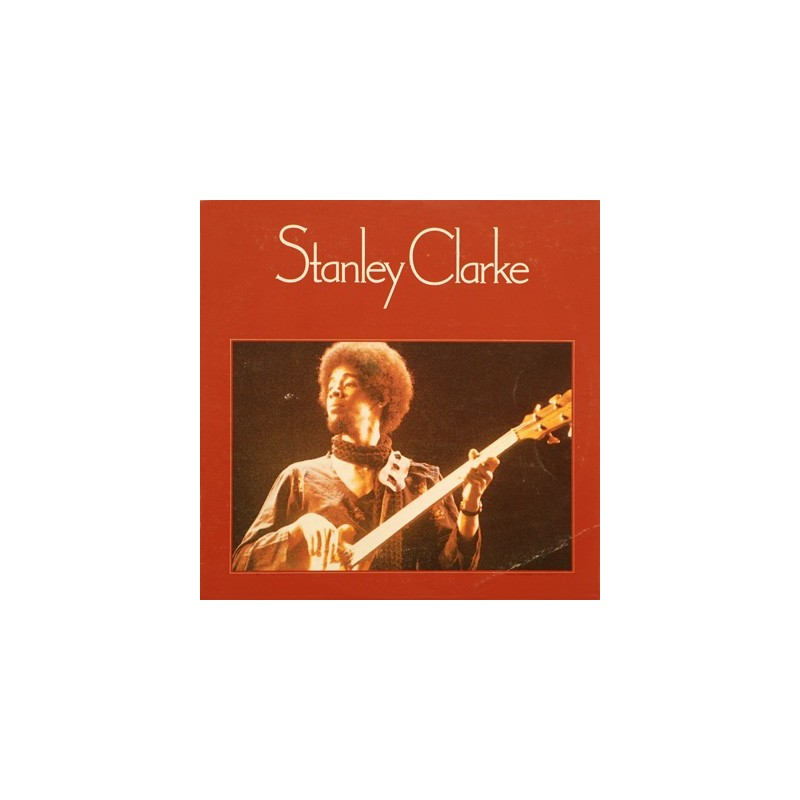 STANLEY CLARKE - Stanley Clarke