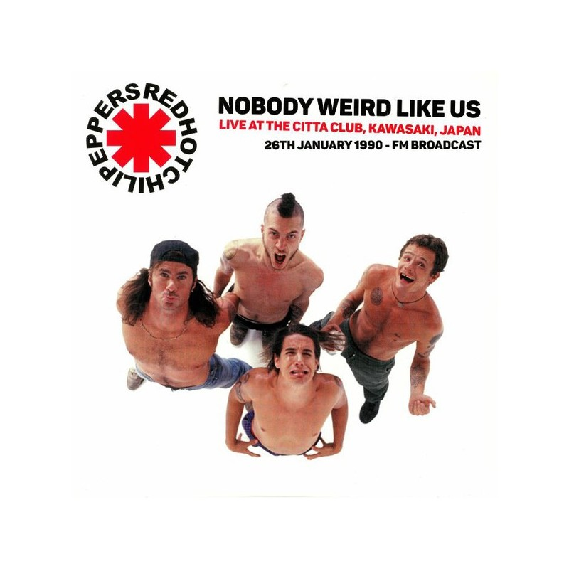 RED HOT CHILI PEPPERS - Nobody Weird Like Us: Live Japan 1990 LP
