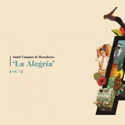 SANTI CAMPOS & HEREDEROS - La Alegría Vol. 1 LP