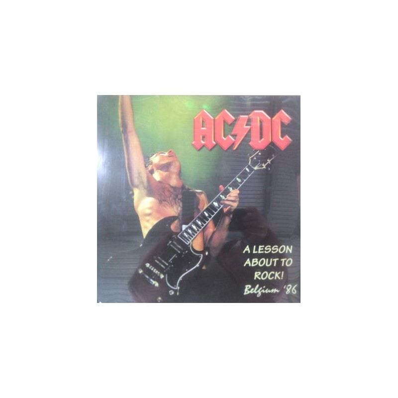  AC/DC - A Lesson About To Rock! Belgium '86 LP