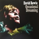 DAVID BOWIE - Occasional Dreaming  LP