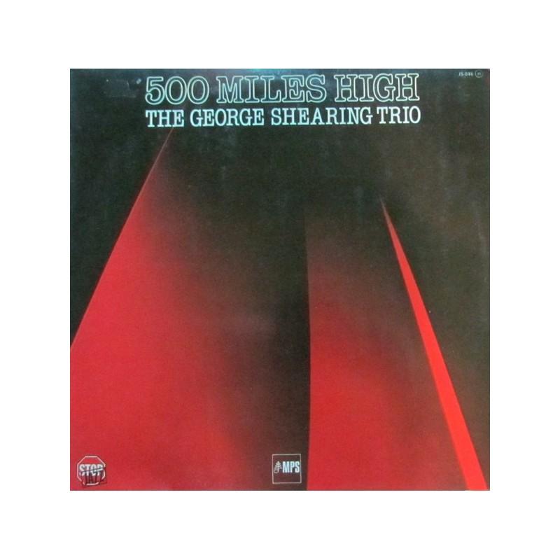 GEORGE SHEARING TRIO 500 Miles High LP