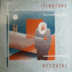 SINATRAS - Betrayal