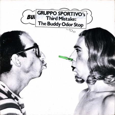 THE BUDDY ODOR STOP - Buddy Odor Is A Gas LP (Original)
