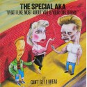 "SPECIAL AKA - What I Like Most About You Is Your Girlfriend 12"" (Original)"