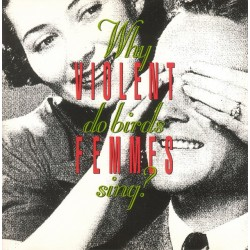 ‎ ‎VIOLENT FEMMES - Why Do Birds Sing LP