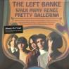 LEFT BANKE - Walk Away Renée / Pretty Ballerina LP