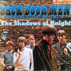 SHADOWS OF KNIGHT - Back Door Men LP