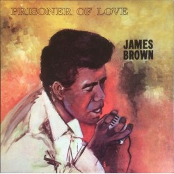 JAMES BROWN - Prisoner Of Love LP