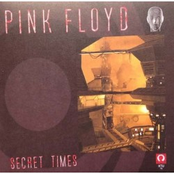PINK FLOYD -  Secret Times LP