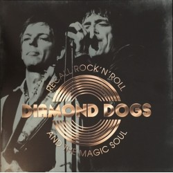 DIAMOND DOGS - Recall Rock 'N' Roll And The Magic Soul LP
