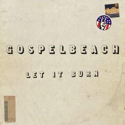 GOSPELBEACH - Let It Burn LP