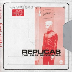 GARY NUMAN / TUBEWAY ARMY - Replicas (The First Recordings) LP