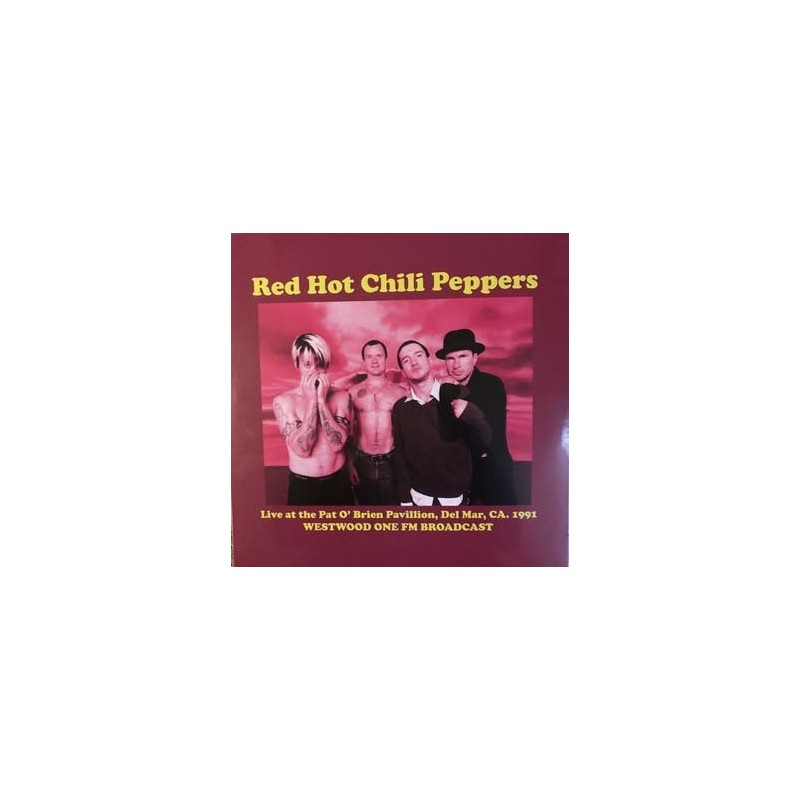 RED HOT CHILI PEPPERS - Live at the Pat O'Brien Show. 1991 LP