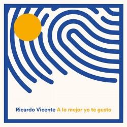 RICARDO VICENTE - A Lo Mejor Yo Te Gusto LP