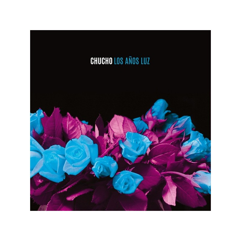 CHUCHO - Los Años Luz LP