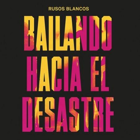 RUSOS BLANCOS - Bailando Hacia El Desastre CD
