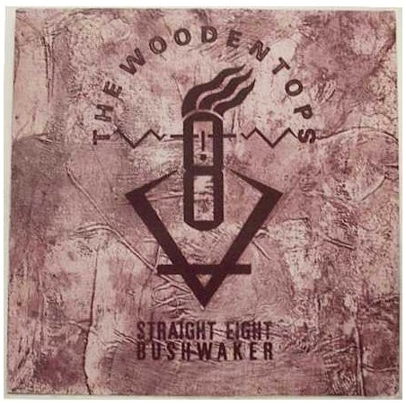 "THE WOODENTOPS - Straight Eight Bushwaker 12"" MLP (Original)"