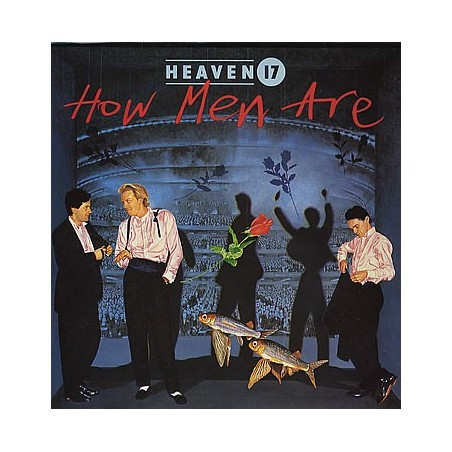 HEAVEN 17 - How Men Are LP (Original)