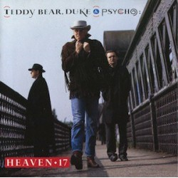 HEAVEN 17 - Teddy Bear, Duke & Psycho LP