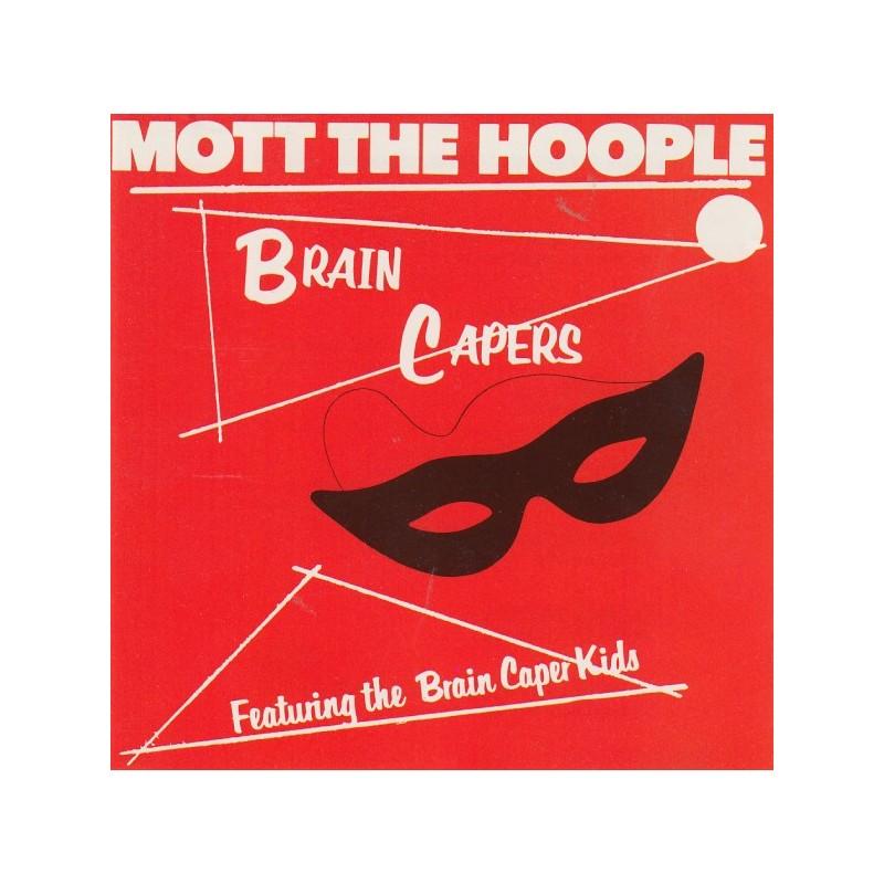 MOTT THE HOOPLE - Brain Capers CD