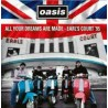 OASIS - All Your Dreams Are Made - Earl's Court '95 LP