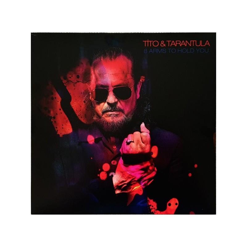 TITO & TARANTULA - 8 Arms To Hold You LP