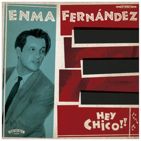 ENMA FERNANDEZ - Hey Chico LP