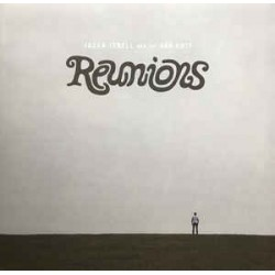 JASON ISBELL & THE 400 UNIT - Reunions LP