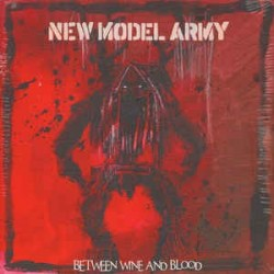 NEW MODEL ARMY - Between Wine And Blood LP