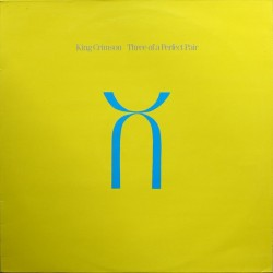 KING CRIMSON - Three Of A Perfect Pair LP